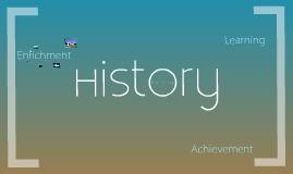 Copy of History Presentation
