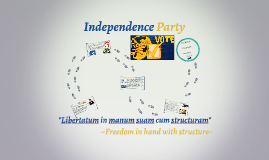 Copy of Independence Party