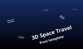 3D Space Travel prezi template