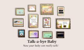 Talk-a-bye Baby