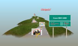 Case IBM 1990