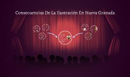 Copy of Consecuencias De La Ilustración En Nueva Granada