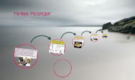 Copy of TU HIJO, TU ESPEJO!!
