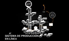 Sistemas de producción en línea