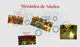 Mecánica de Núcleo