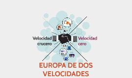 Copy of EUROPA DE DOS VELOCIDADES