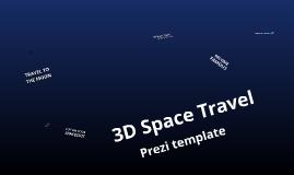 TEMPLATE - 3D Space Travel prezi template