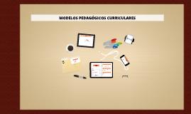 Copy of MODELOS PEDAGOGICOS CURRICULARES