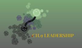 CH.9 LEADERSHIP