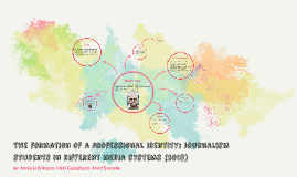 The formation of a professional identity: Journalism student