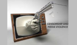 Censorship and Media Violence