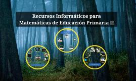 Recursos Informáticos de Educación Primaria II
