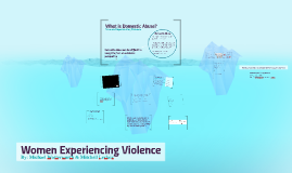 Women Experiencing Violence