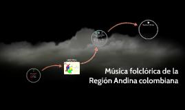 Música folclórica de la Región Andina colombiana