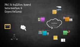 PRC & Bulletin Board Expectations