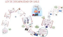Copy of LEY DE DISCAPACIDAD EN CHILE