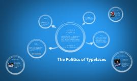 The Politics of Typefaces