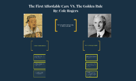 The First Affordable Cars VS. The Golden Rule