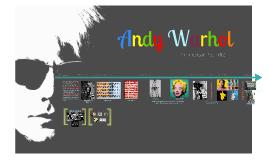 Copy of Andy Warhol, An American Pop Artist