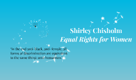 Copy of Shirley Chisholm: