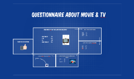 Questionnaire about movie & tv