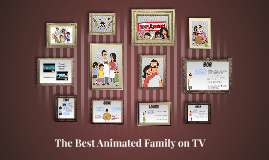 The Best Animated Family on TV