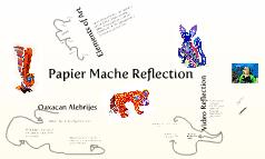 Papier Mache Reflection