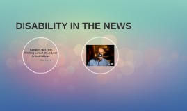 DISABILITY IN THE NEWS