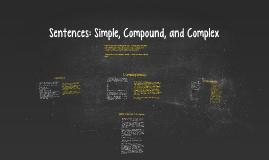 Sentences: Simple, Compound, and Complex