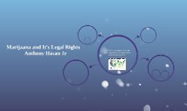 Marijuana and It's Legal Rights
