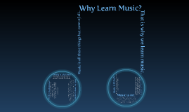Why Learn Music
