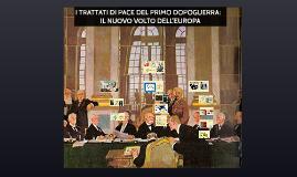 I TRATTATI DI PACE DEL PRIMO DOPOGUERRA