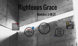 Righteous Grace