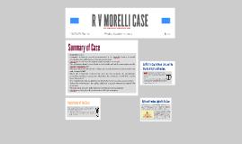 R V MORELLI CASE
