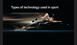 Types of technology used in sport: Wearable technology