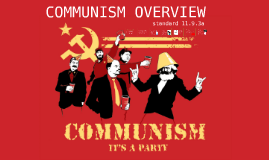 11.9.3a Communism Overview