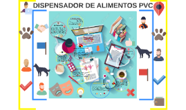DISPENSADOR DE ALIMENTOS PVC
