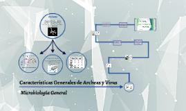 CARACTERISTICAS GENERALES DE ARCHEAS Y VIRUS