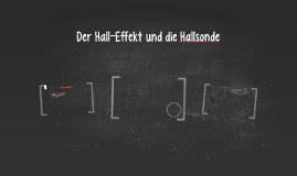 Der Hall-Effekt und die Hallsonde