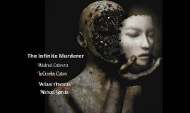 The Infinite Murderer