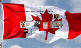 David Suzuki: The Greatest Canadian