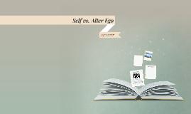 Self vs. Alter Ego