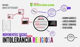 Copy of MOVIMENTOS SOCIAIS contra INTOLERÂNCIA RELIGIOSA