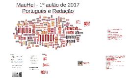 MauHel - 1º aulão de 2017