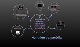 Narration transmédia