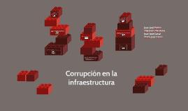 Corrupción en la infraestructura