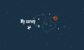 My survey