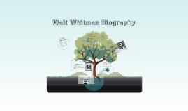Copy of Walt Whitman Biography