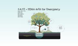 S.A.F.E = SIDRA Arts for Emergency