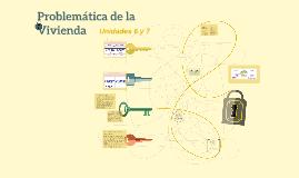Copy of Problemática de la Vivienda